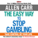 Allen Carr - The Easy Way to Stop Gambling (Unabridged)