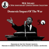 Dr. Martin Luther King Jr. - Domestic Impact of the War: MLK Speaks: A 50th Anniversary Limited Edition Collection  artwork