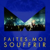 Faites-moi souffrir (Radio Edit) - Single