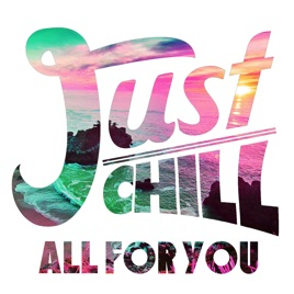 All for You by Just Chill