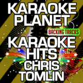 Karaoke Hits Chris Tomlin (Karaoke Version) - EP