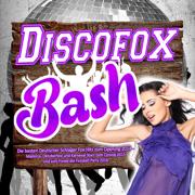 Discofox Bash - Die besten Deutscher Schlager Fox Hits zum Opening 2014 – (Mallorca, Oktoberfest und Karneval Stars zum Closing 2015 und zum Finale die Fussball Party 2016) - Various Artists - Various Artists