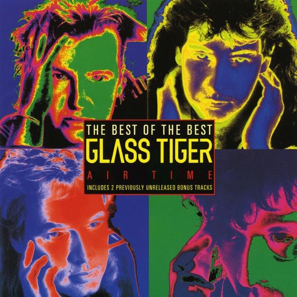 Glass Tiger - Someday