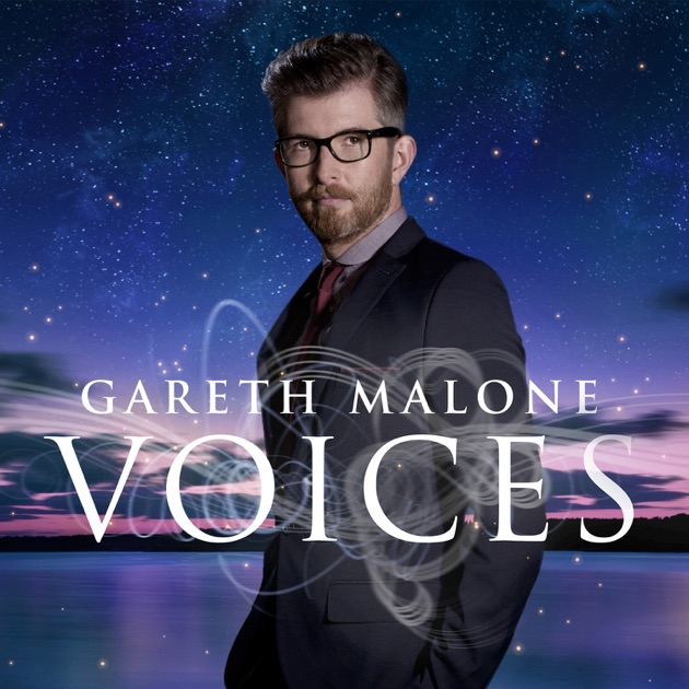 voices by gareth malone on apple music