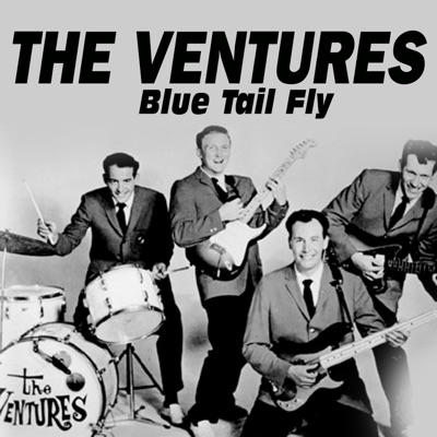 Blue Tail Fly - The Ventures