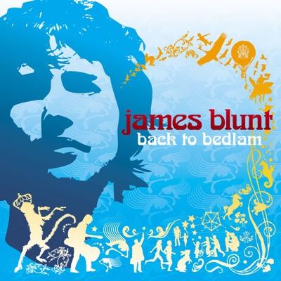 Back To Bedlam (Deluxe Version) - James Blunt