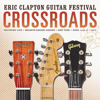 Crossroads Guitar Festival 2013 - Eric Clapton