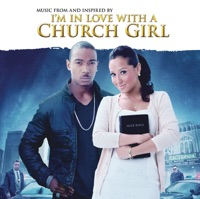 I'm in Love With a Church Girl (Deluxe Version)