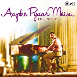 aapke pyaar mein unplugged song download pagalworld