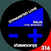 Dynamited Love The Remixes Single