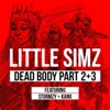 Dead Body, Pts. 2 & 3 (feat. Stormzy & Kano) - Single, Little Simz