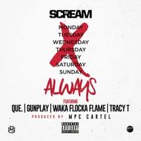 Always (feat. QUE., Gunplay, Waka Flocka Flame & Tracy T) - Single Mp3 Download