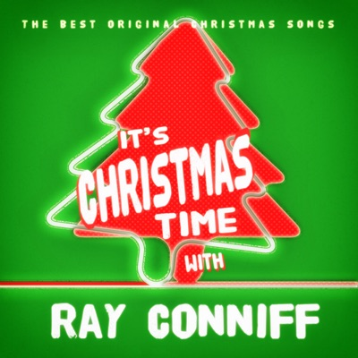 It's Christmas Time with Ray Conniff - Ray Conniff