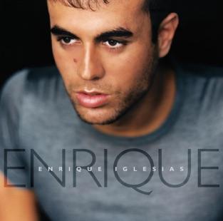 Enrique – Enrique Iglesias