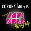 Hurry Up Remixes feat Mikey P EP