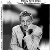 Danny Kaye Sings Hans Christian Andersen and Other Favourites, Danny Kaye