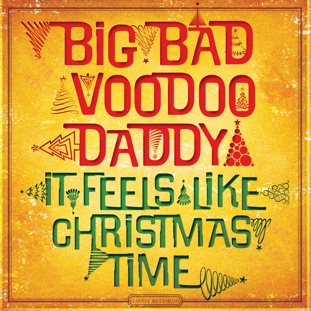 It Feels Like Christmas Time Album Cover By Big Bad Voodoo Daddy