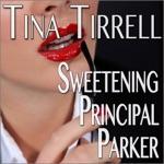 Sweetening Principal Parker: A Bimbofication Transformation Fantasy (Unabridged)