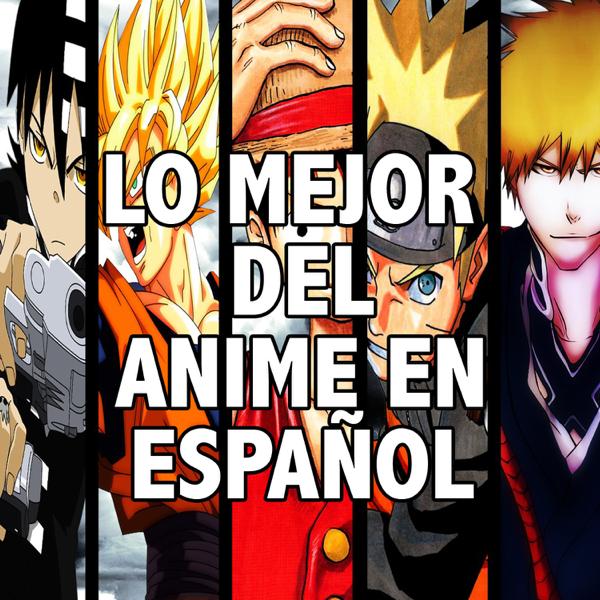 Lo Mejor Del Anime En Espanol Von Ricardo Silva Bei Apple Music