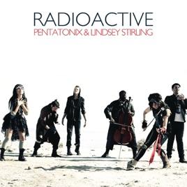 radioactive single by pentatonix lindsey stirling on apple music