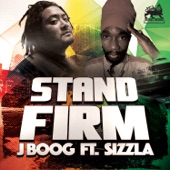 J Boog - Stand Firm (feat. Sizzla)
