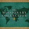 Missionary Collection, Mormon Tabernacle Choir