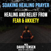 Prayer for Children, Healing Fear and Anxiety, Pt. 1