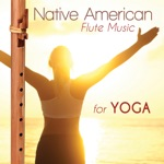 Native American Flute Music for Yoga