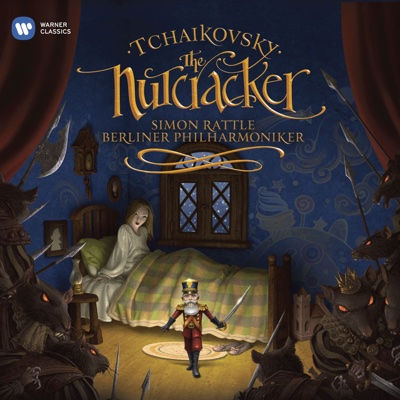 Tchaikovsky: The Nutcracker - Berlin Philharmonic & Sir Simon Rattle album