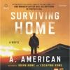 Surviving Home: The Survivalist Series, Book 2 (Unabridged) AudioBook Download