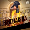 The Return of Bindrakhia Single