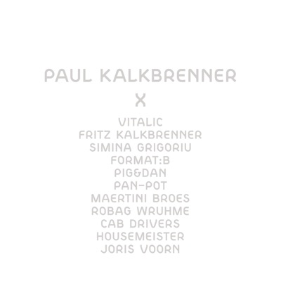 X - Paul Kalkbrenner