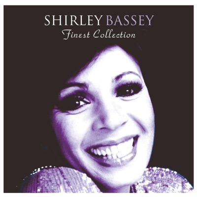 The Finest Shirley Bassey Collection - Shirley Bassey