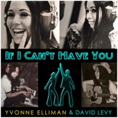 Yvonne Elliman - If I Can't Have You