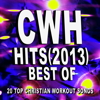 Christian Workout Hits – Best of Hits (2013) – 20 Top Christian Workout Songs - Christian Workout Hits Group