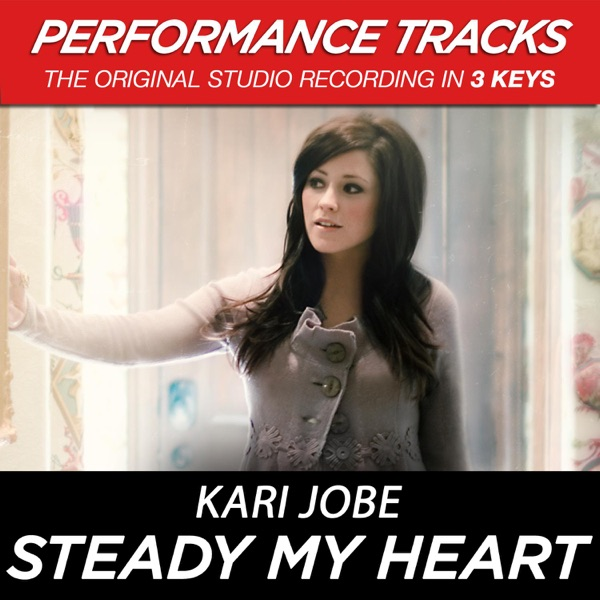 Steady My Heart (Performance Tracks) - EP