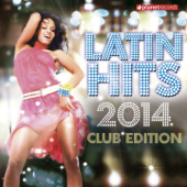 Latin Hits 2014 Club Edition