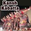 Kansh Kabatta