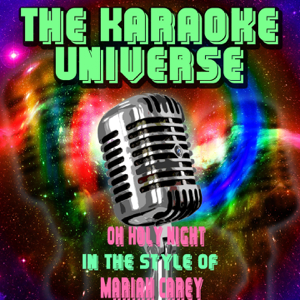 The Karaoke Universe - Oh Holy Night (Karaoke Version) [in the Style of Mariah Carey]