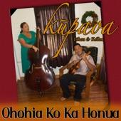 Mark Yamanaka & Kupaoa - Ohohia Ko Ka Honua