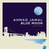 Blue Moon - Ahmad Jamal