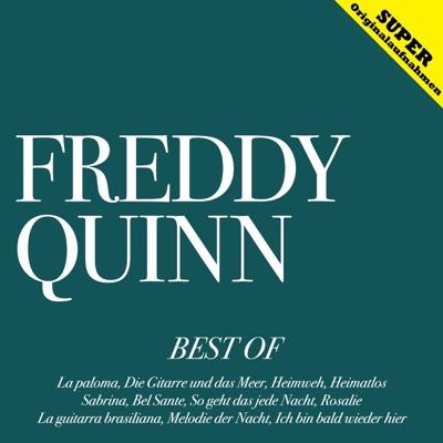 Best of (Sahnestücke deutscher Schlagergeschichte) - Freddy Quinn