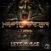 Lets Rage! - Single, Heavygrinder & BBK