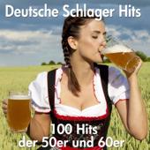 100 Deutsche Schlager Hits der 50er und 60er Jahre