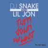 DJ Snake & Lil Jon - Turn Down for What ilustración