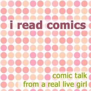 I Read Comics podcast