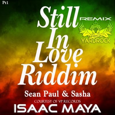 Still In Love (Isaac Maya Remix) - Single MP3 Download