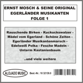 Folge 1-Ernst Mosch & seine Original Egerländer Musikanten
