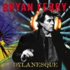 Dylanesque, Bryan Ferry