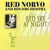 I May Be Wrong (But I Think Your Wonderful)  - Red Norvo & His Orchestra